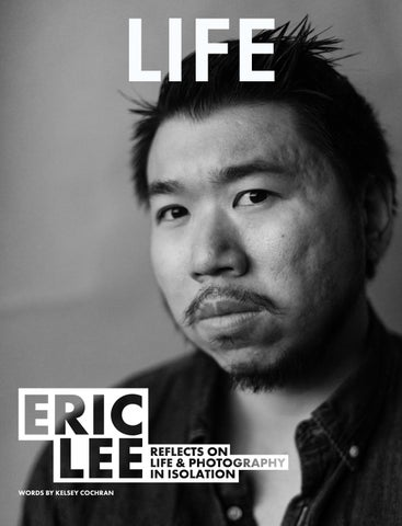 Page 42 of LIFE // Eric Lee Reflects on Life & Photography in Isolation