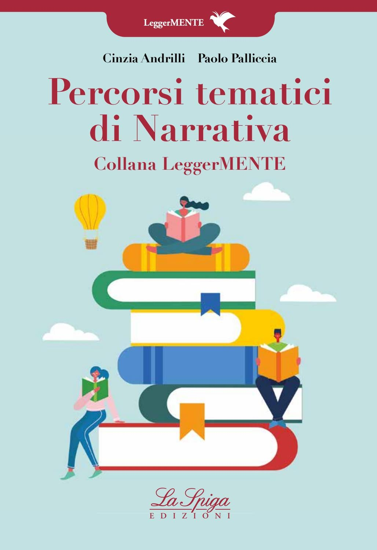 Percorsi Tematici Di Narrativa By Eli Publishing Issuu