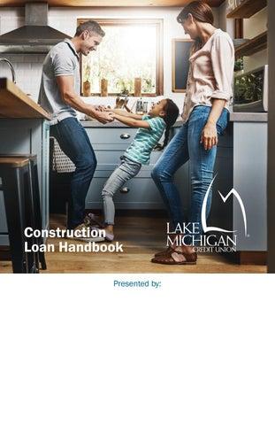 Lmcu Construction Loan Booklet By Lake Michigan Credit Union Issuu
