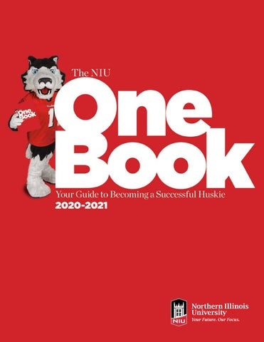 Niu Academic Calendar 2022.The Niu Onebook Your Guide To Becoming A Successful Huskie 2020 2021 By Northern Illinois University Issuu