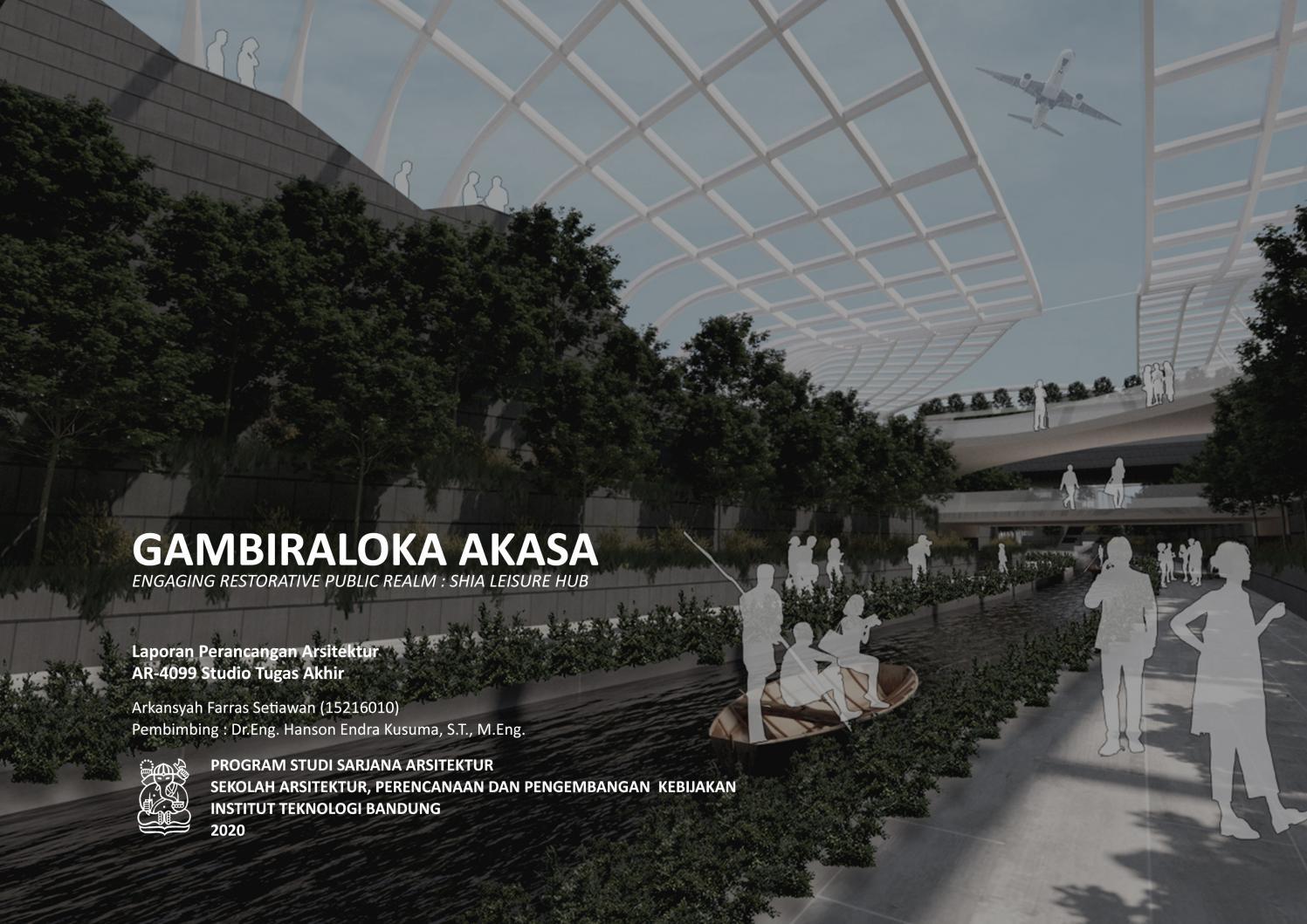 Laporan Perancangan Ar4099 Studio Tugas Akhir Arsitektur Itb Gambiraloka Akasa By Arkansyah Farras Setiawan Issuu