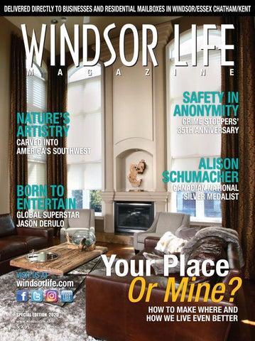 Windsor Life Magazine Your Place Or Mine 2020 By Windsor Life Magazine Issuu
