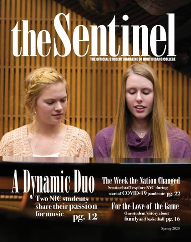 Sounds Of Christmas, North Idaho College, Coeur D'Alene 2020 The Sentinel   Spring 2020 by North Idaho College   The Sentinel