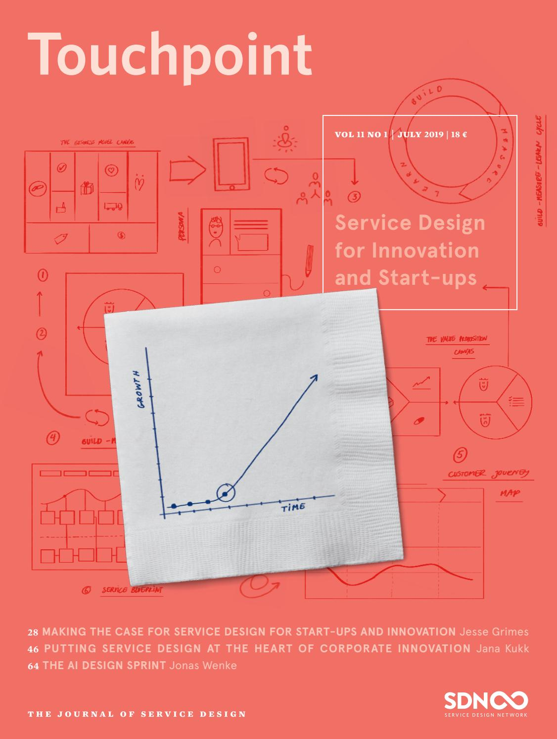 Touchpoint Vol 11 No 1 Service Design For Innovation And Start Ups By Service Design Network Issuu