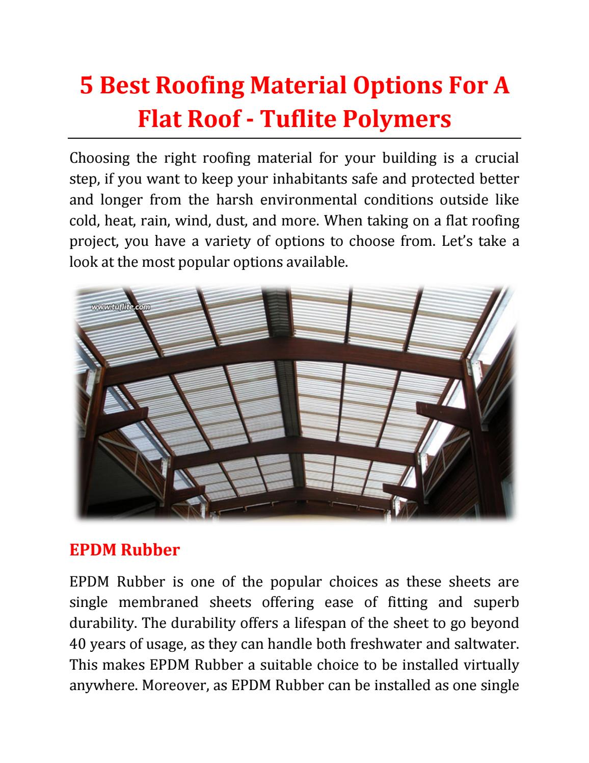 5 Best Roofing Material Options For A Flat Roof Tuflite Polymers By Tuflite Polymers Issuu