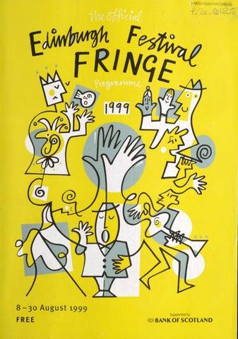 1999 Edinburgh Festival Fringe programme by Edinburgh Festival ...