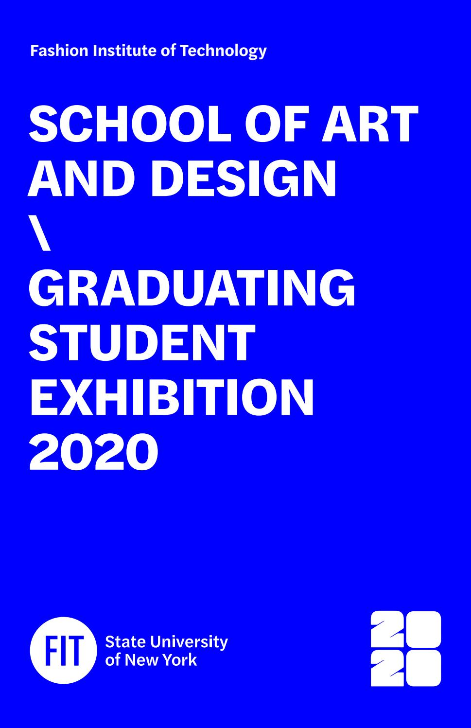 Fit 2020 Graduating Student Exhibition Master Catalog By Fashion Institute Of Technology Issuu