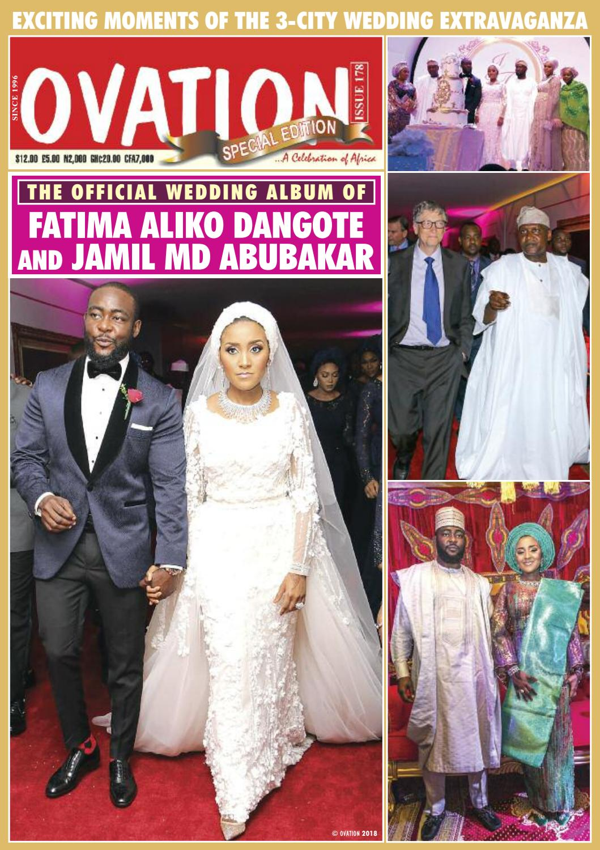 THE OFFICIAL WEDDING ALBUM OF FATIMA ALIKO DANGOTE AND JAMIL MD ABUBAKAR by  Ovation Magazine Re-Up - issuu