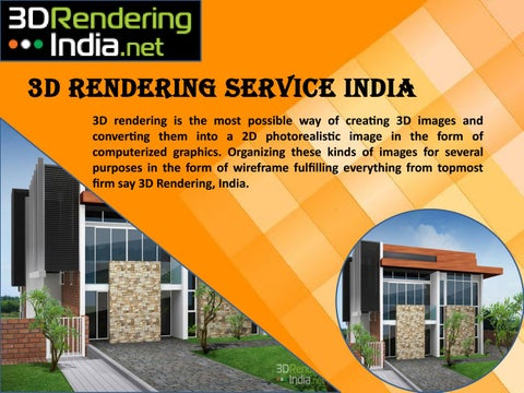 3d Architectural Rendering Service In India By 3d Rendering India Issuu