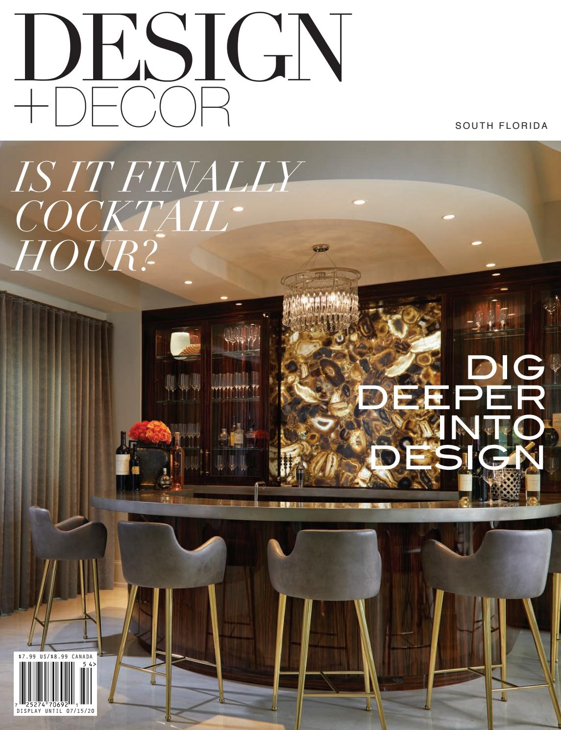 Design Decor South Florida Spring 2020 By East Coast Home Publishing Issuu