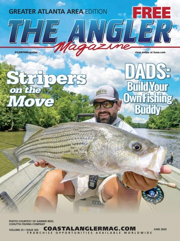 The Angler Magazine June 2020 Greater Atlanta Edition By Coastal Angler Magazine Issuu
