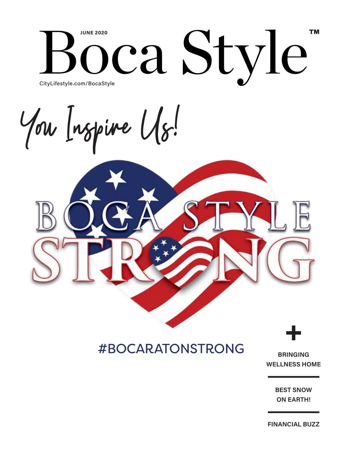 Boca Style Fl June 2020 By Lifestyle Publications Issuu