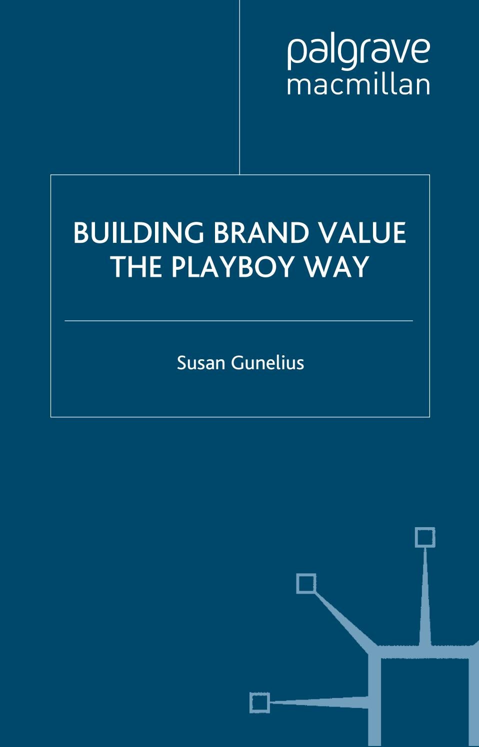 Building Brand Value The Playboy Way By The Box Issuu