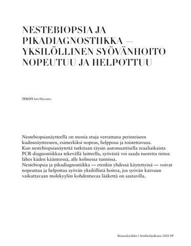 Page 19 of NESTEBIOPSIA JA PIKADIAGNOSTIIKKA — YKSILÖLLINEN SYÖVÄNHOITO NOPEUTUU JA HELPOTTUU