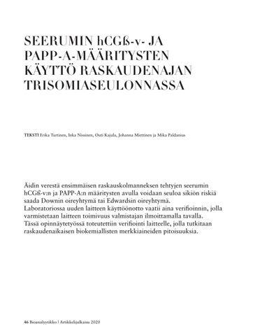 Page 46 of SEERUMIN hCGß-v- JA PAPP-A-MÄÄRITYSTEN KÄYTTÖ RASKAUDENAJAN TRISOMIASEULONNASSA