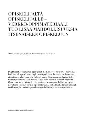 Page 8 of OPISKELIJALTA OPISKELIJALLE – VERKKO-OPPIMATERIAALI TUO LISÄÄ MAHDOLLISUUKSIA ITSENÄISEEN OPISKELUUN