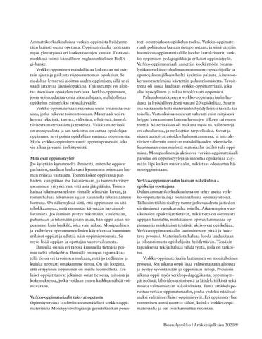Page 9 of OPISKELIJALTA OPISKELIJALLE – VERKKO-OPPIMATERIAALI TUO LISÄÄ MAHDOLLISUUKSIA ITSENÄISEEN OPISKELUUN