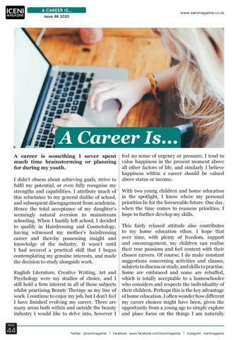 Page 44 of A Career Is... Something I never