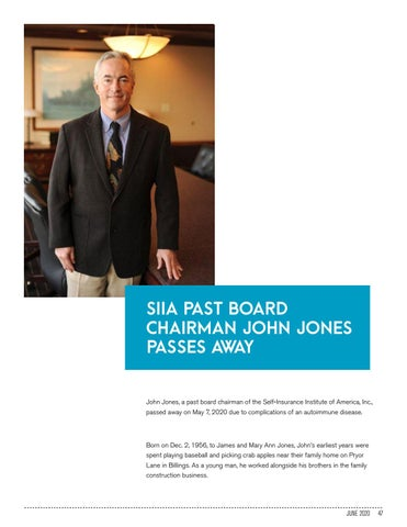 Page 47 of SIIA PAST BOARD CHAIRMAN JOHN JONES PASSES AWAY