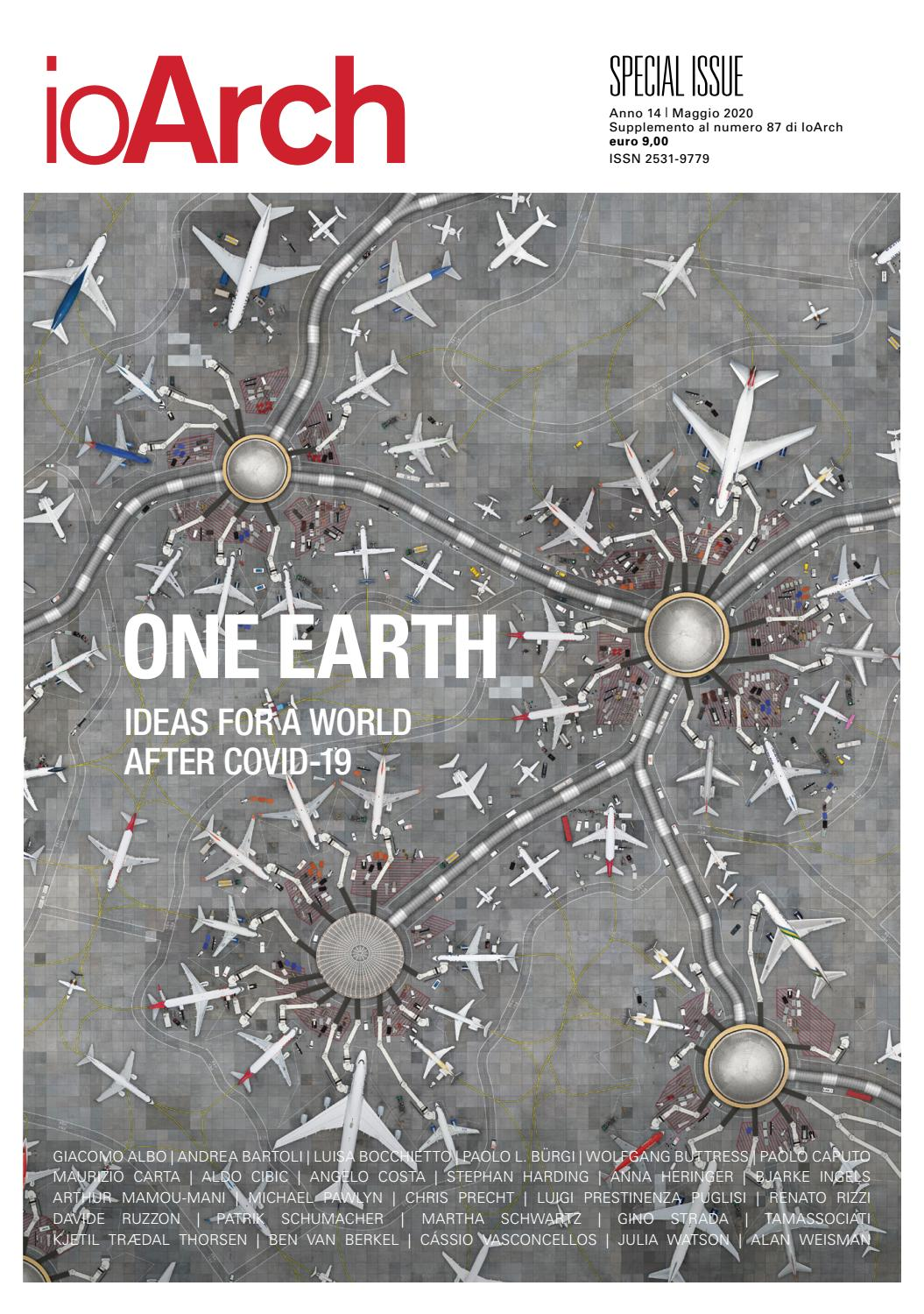 Ioarch Special Issue One Earth Ideas For A World After Covid 19 By Redazione Ioarch Issuu