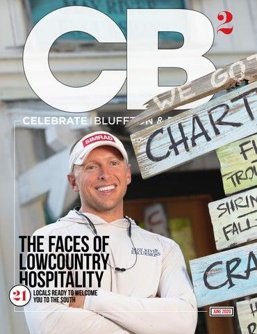 Celebrate Bluffton & Beyond  June 2020 by CH2/ CB2 : Celebrate