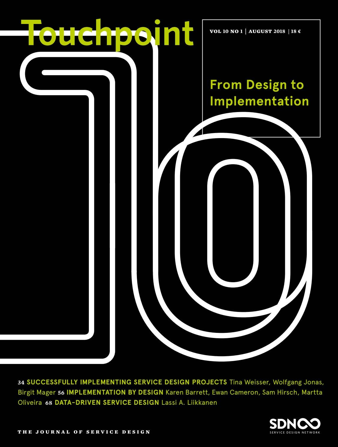 Touchpoint Vol 10 No 1 From Design To Implementation By Service Design Network Issuu