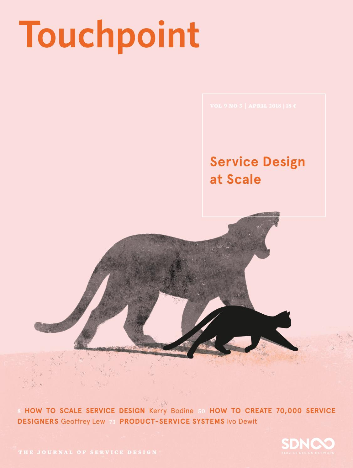 Touchpoint Vol 9 No 3 Service Design At Scale By Service Design Network Issuu