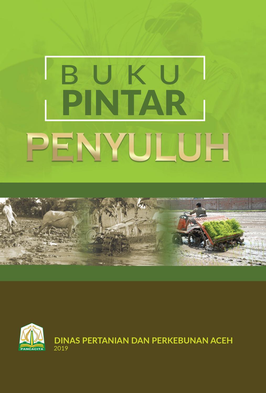 Buku Pintar Penyuluh Dinas Pertanian Dan Perkebunan Aceh By Eka Saputra Issuu