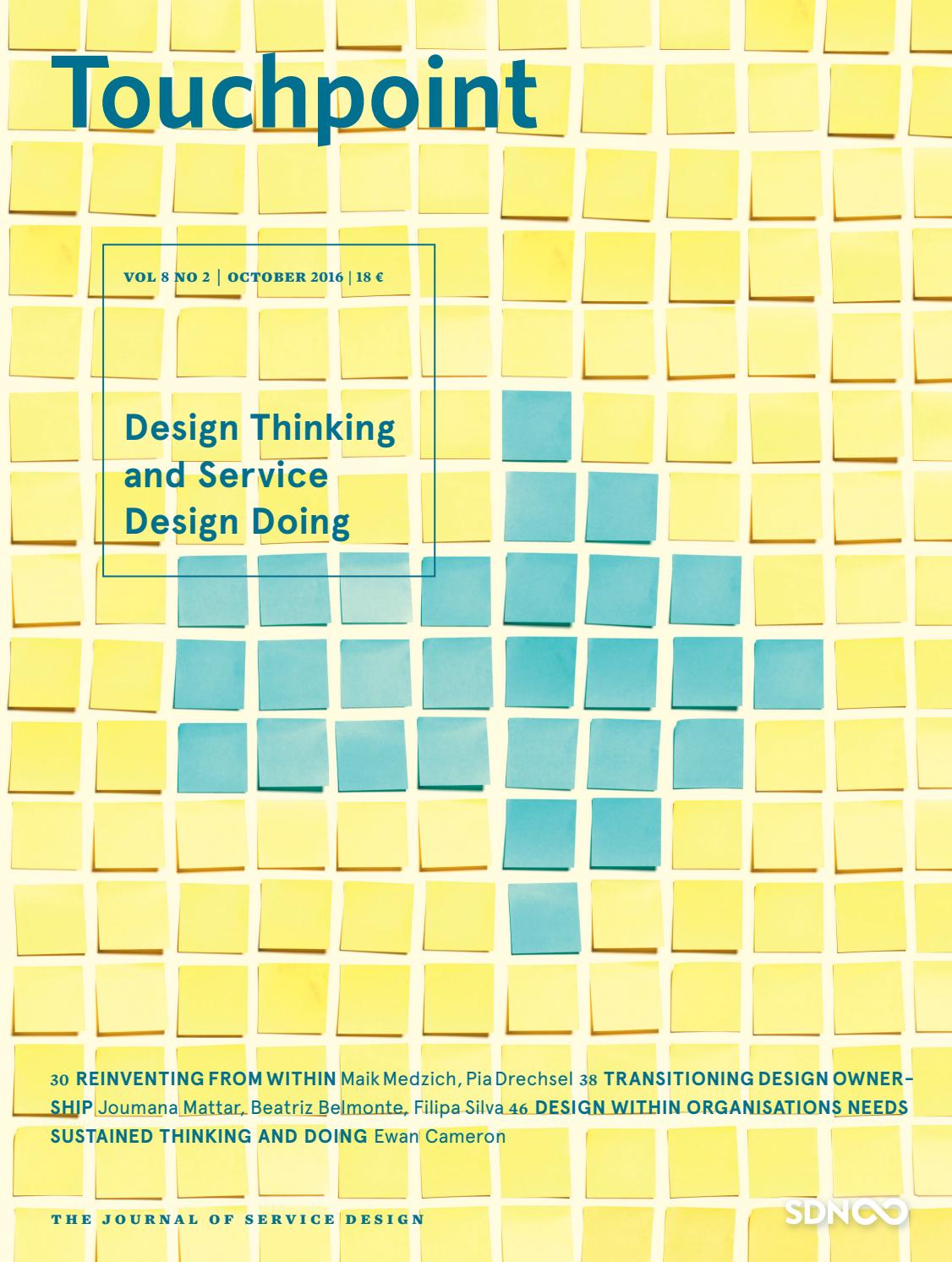 Touchpoint Vol 8 No 2 Design Thinking And Service Design Doing By Service Design Network Issuu