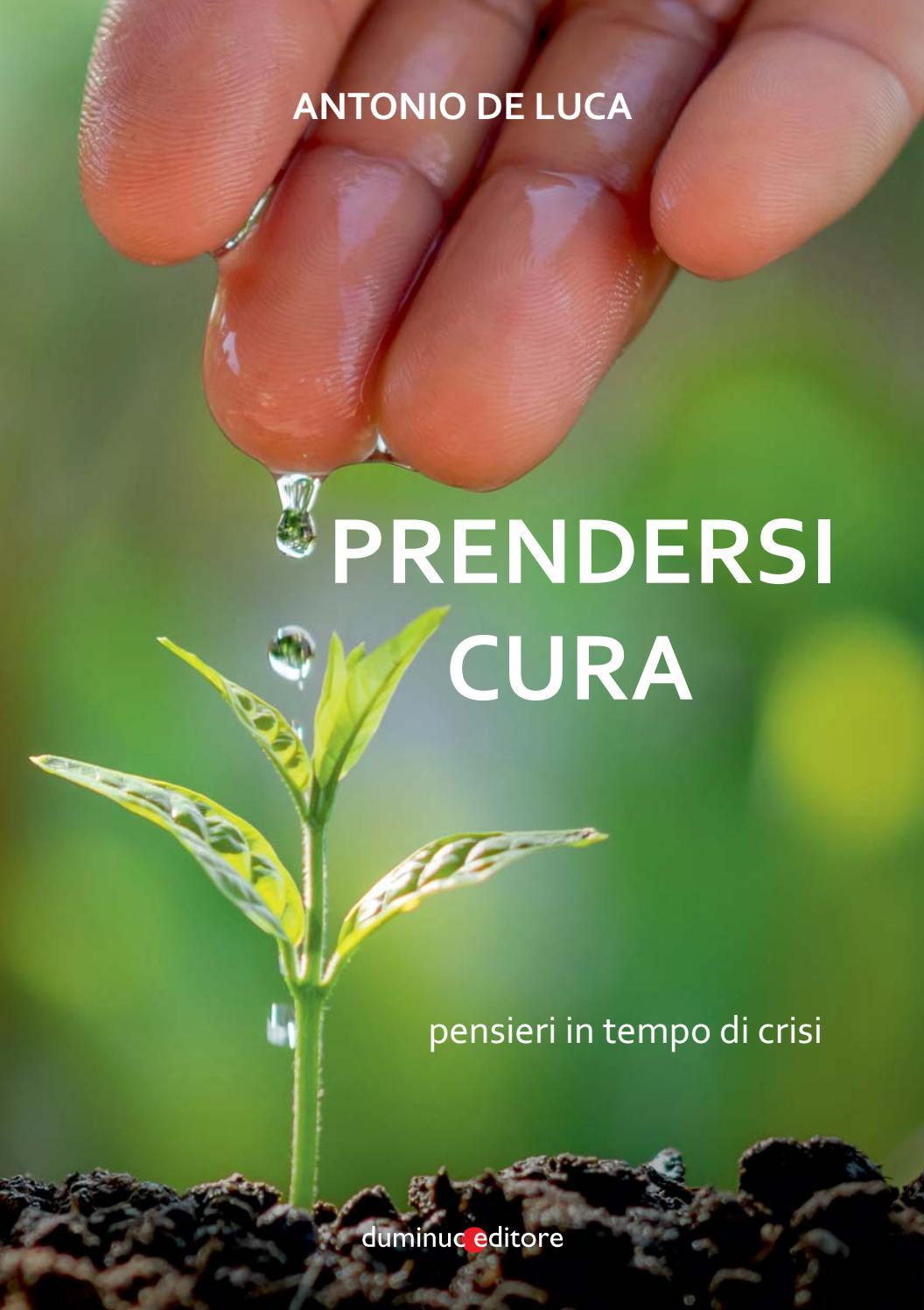 Prendersi Cura Pensieri In Tempo Di Crisi By Diocesi Teggiano Policastro Issuu