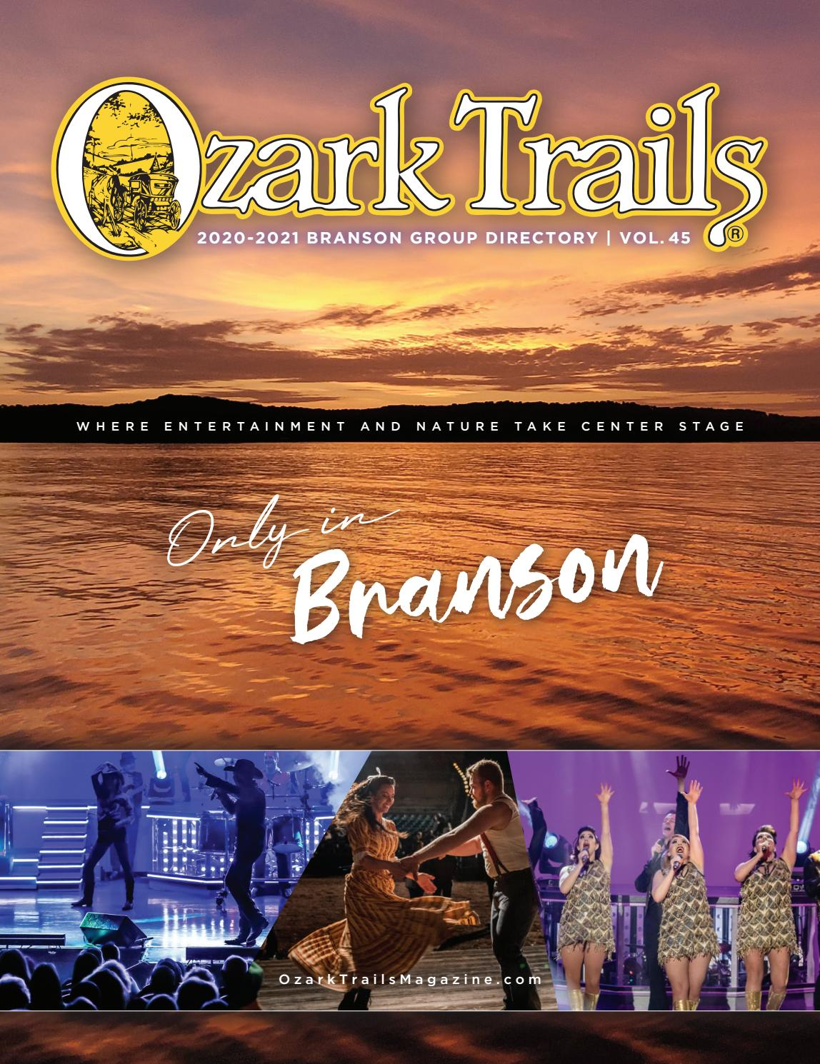 Branson Entertainment Calendar 2021 Ozark Trails | 2020 2021 Branson Group Directory | Volume 45 by