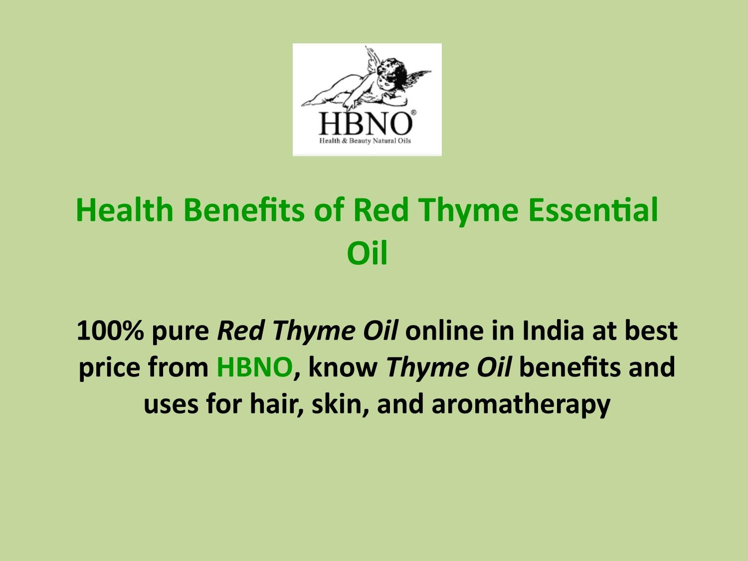 Get Health Benefits Of Red Thyme Essential Oil By Essential Natural Oils Issuu