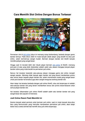 Cara Memilih Slot Online Dengan Bonus Terbesar By Result Togel Online Terpercaya Issuu