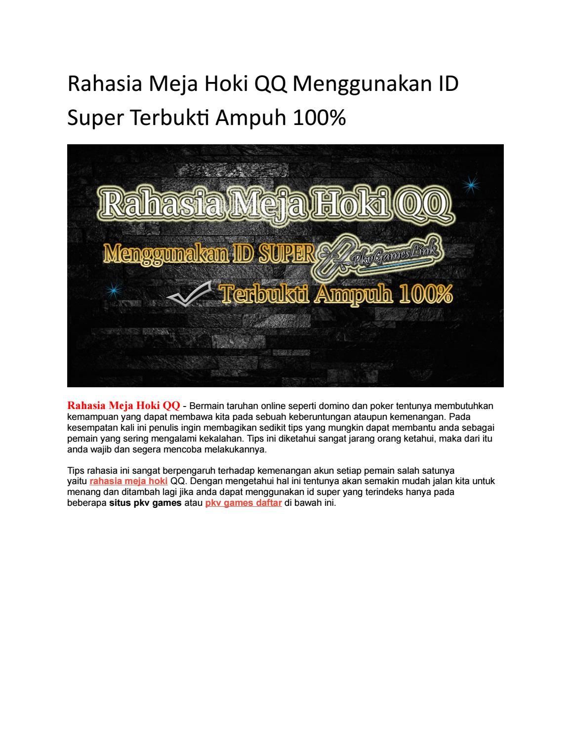 Rahasia Meja Hoki Qq Menggunakan Id Super Terbukti Ampuh 100 By Pkvgameslink Issuu