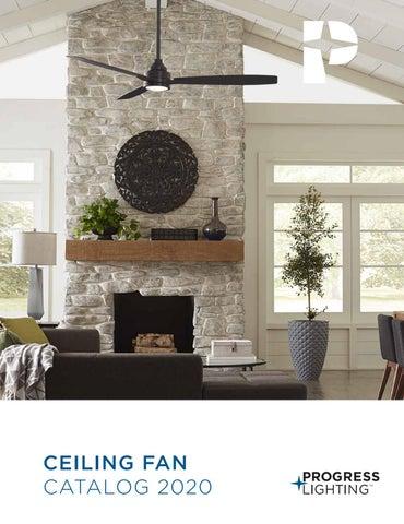 Progress Lighting 2020 Ceiling Fan Catalog By Progress Lighting Issuu