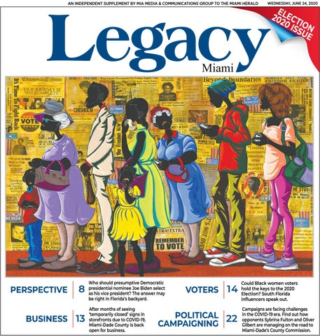 Legacy Miami June Election 2020 Issue By Miamediagrp Issuu