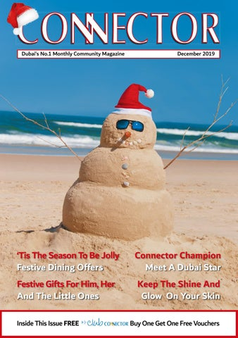 December 2019 Connector Dubai By Connector Publishing Issuu