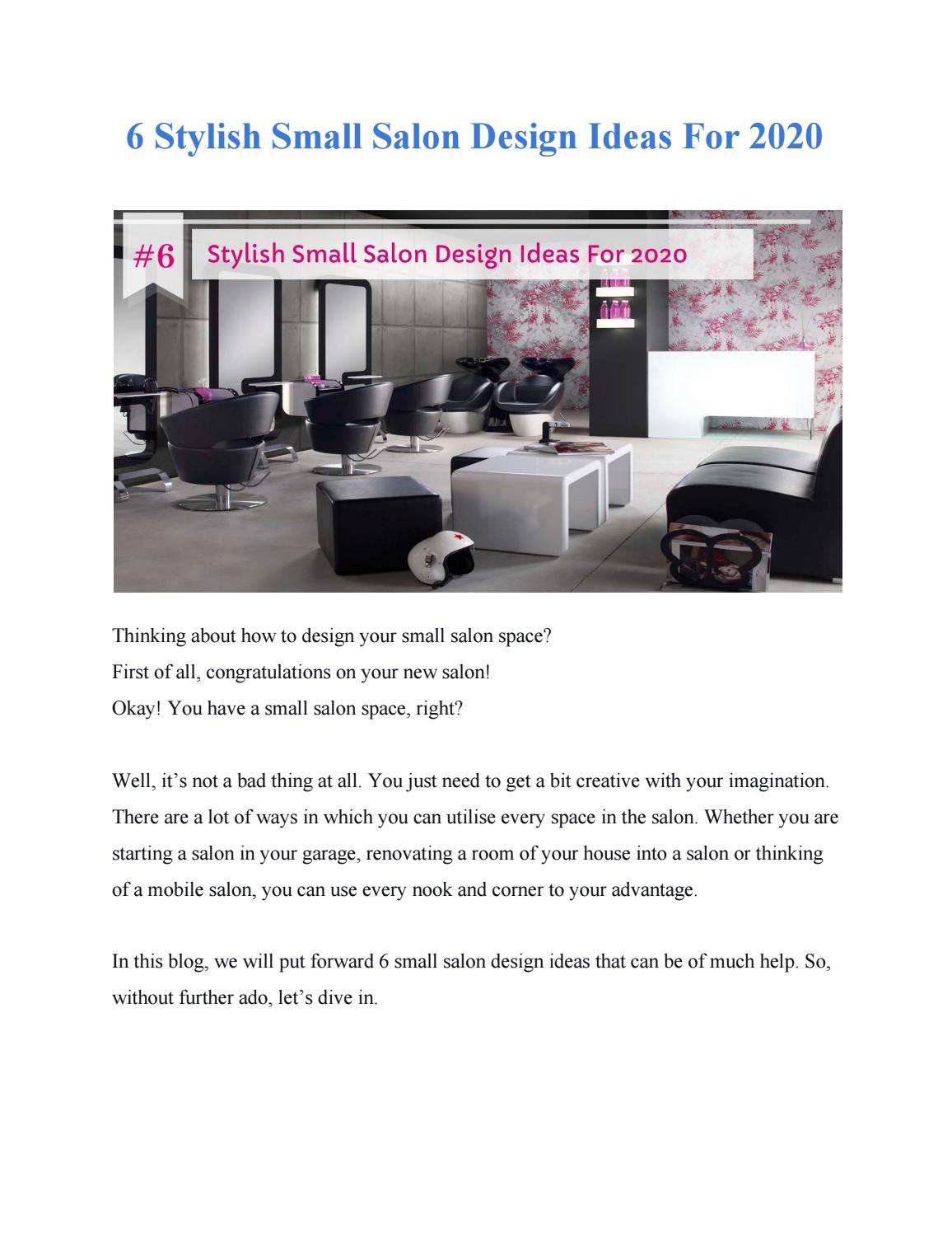 6 Stylish Small Salon Design Ideas For 2020 By Paulmatthes Issuu