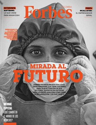 Forbes Colombia Junio 2020 By Forbes En Español Issuu