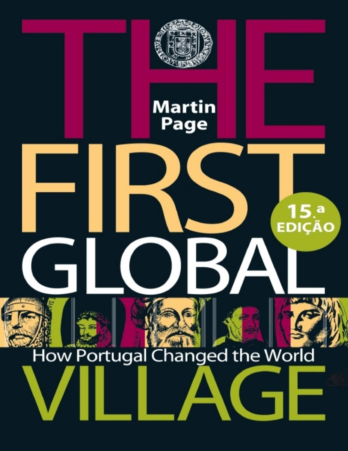 First Global Village How Portugal Changed The World By Nasoisrdemo101 Issuu
