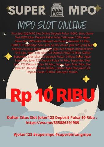 Situs Judi Qq Mpo Slot Online Deposit Pulsa 10000 By Super Mpo Slot Pulsa Online 24 Jam Issuu