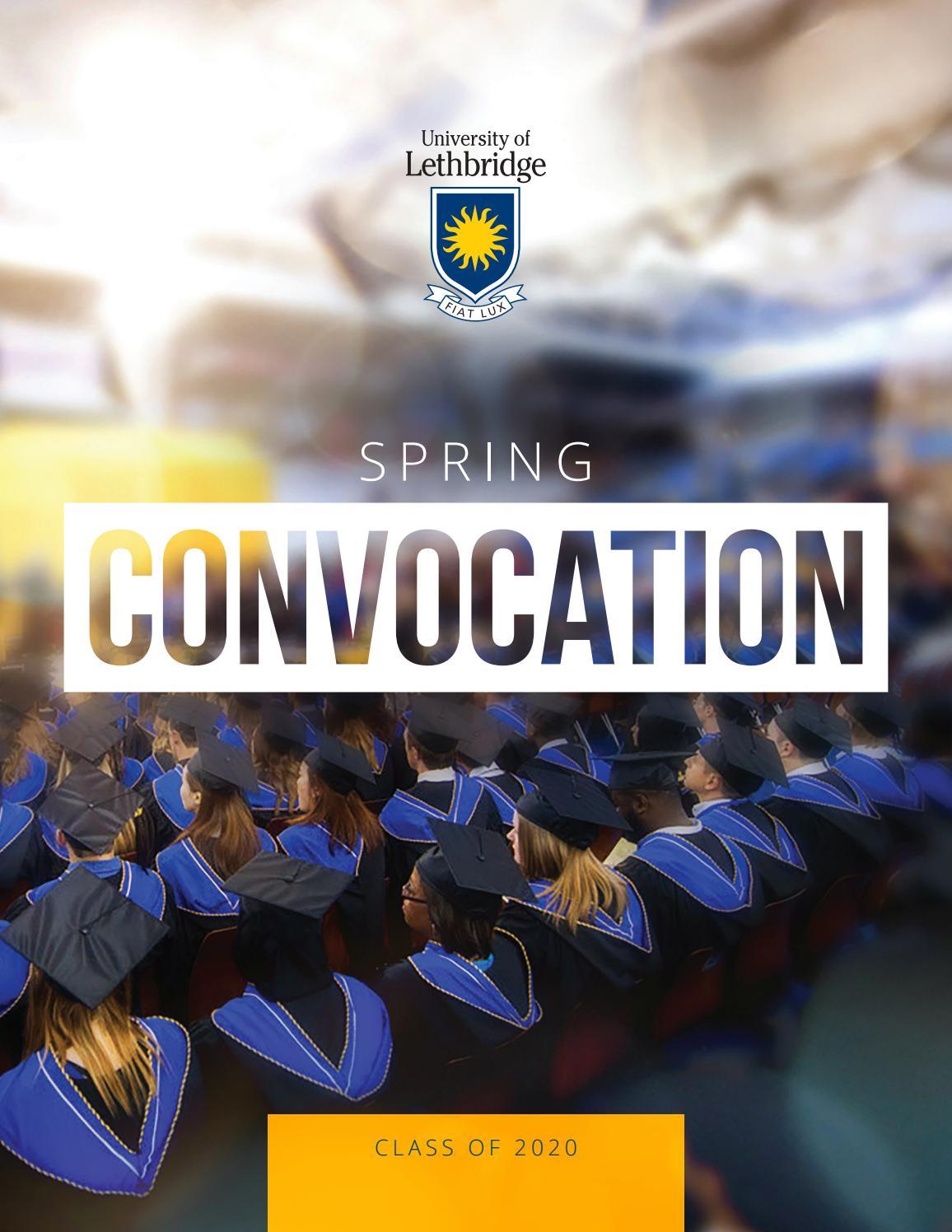 Ulethbridge Spring 2020 Convocation Program By University Of Lethbridge Issuu