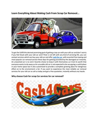 Learn Everything About Making Cash From Scrap Car Removal By Cashfor Car Issuu