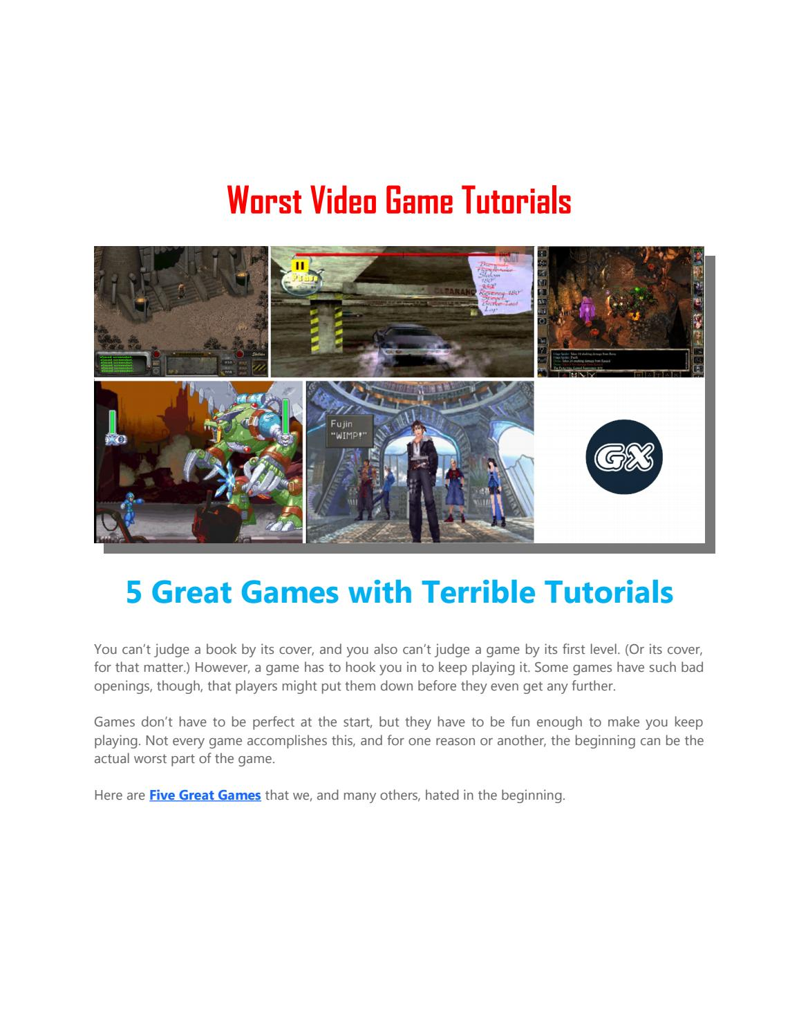 Worst Video Game Tutorials By Gamex Issuu