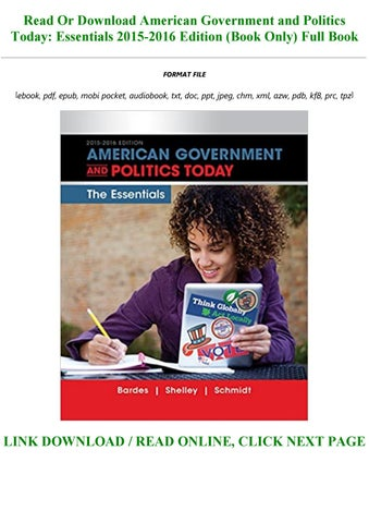 American Government And Politics Today Essentials 2015 2016 Edition Book Only By Jaylynleblanc1997 Issuu
