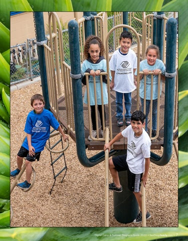Page 7 of Boys & Girls Clubs of Greater San Diego Boys & Girls Clubs of Greater San Diego offers modified Summer Camp.