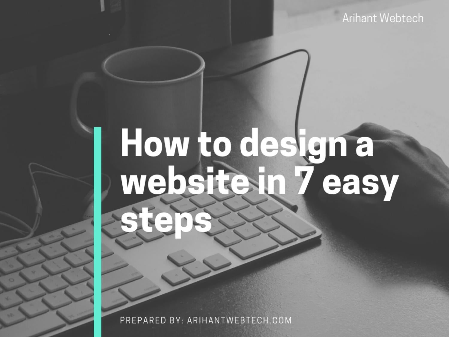How to design a website in 7 easy steps