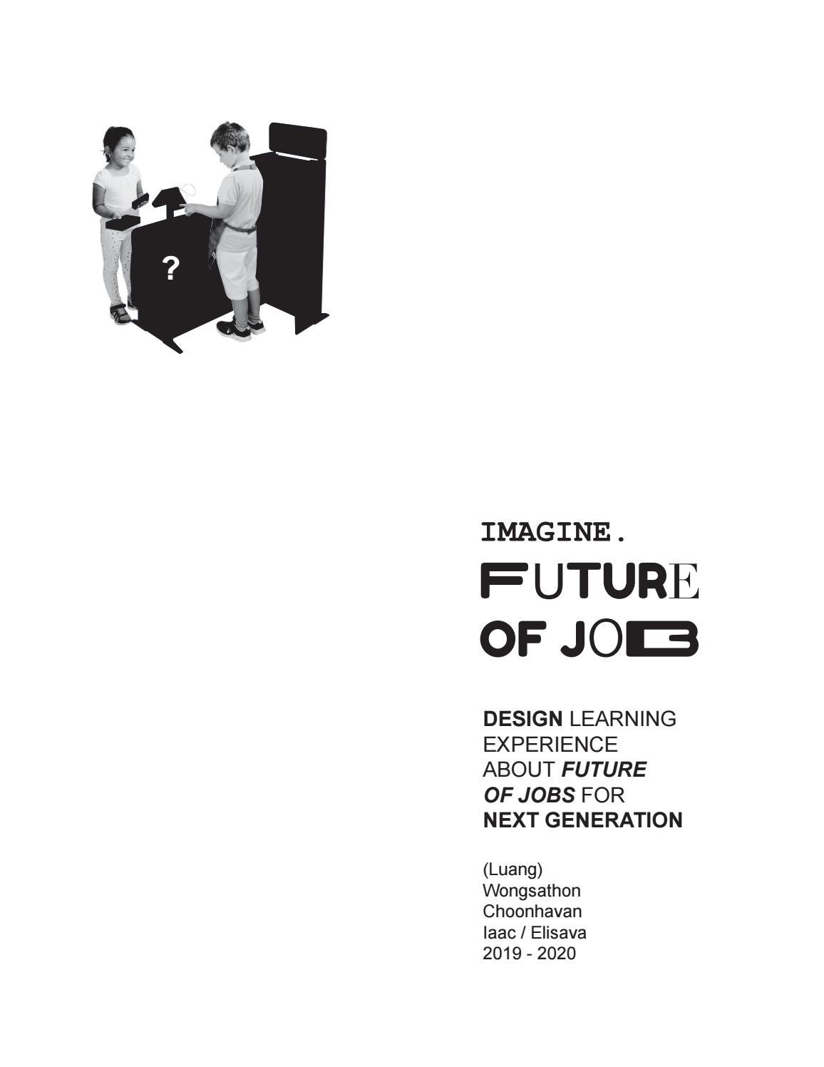 Imagine Future Of Jobs Thesis By Voston Choonhavan Issuu