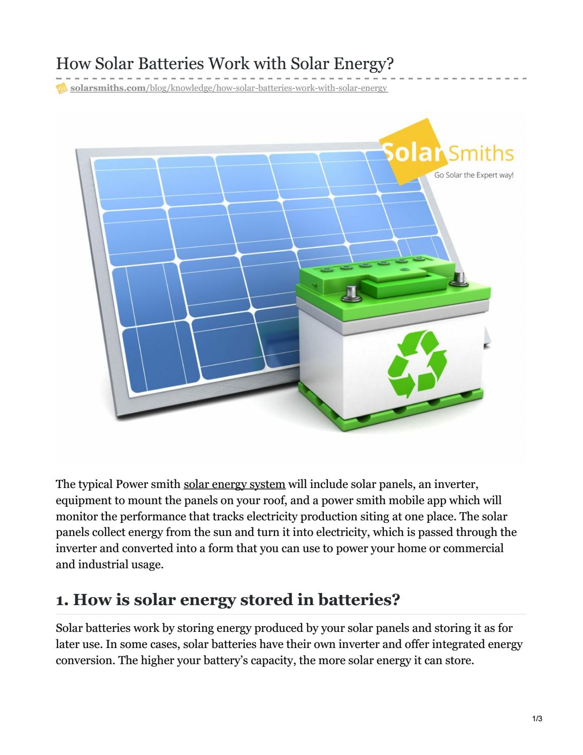 How Solar Batteries Work With Solar Energy By Solarsmiths Issuu