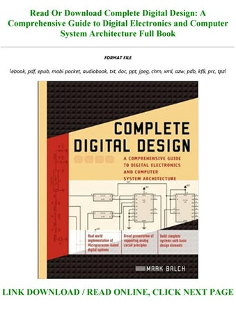 Download In Pdf Complete Digital Design A Comprehensive Guide To Digital Electronics And Comput By Mimi146546 Issuu